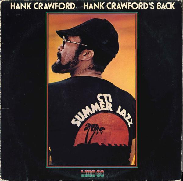 Hank Crawfords Back
